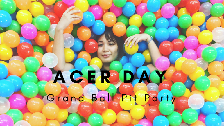 Acer Day: Grand Ball Pit Party