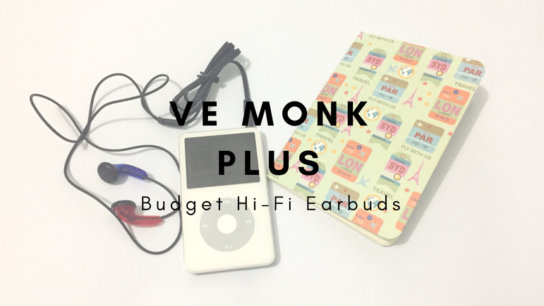 VE Monk Plus: Budget Hi-Fi Earbuds